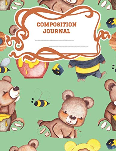 Composition Journal: A 8.5x11 Inch Matte Softcover Paperback Notebook Journal With 120 Blank Lined Pages -Story Paper- Honey Bears Bumble Bees