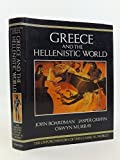The Oxford History of the Classical World: Greece and the Hellenistic World v. 1 (1988-09-29)