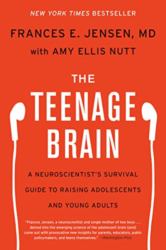The Teenage Brain: A Neuroscientist