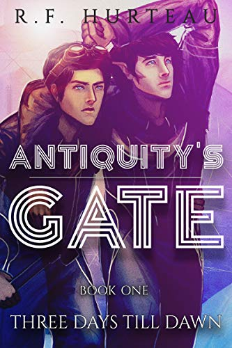 Image result for Antiquity's Gate: Three Days Till Dawn
