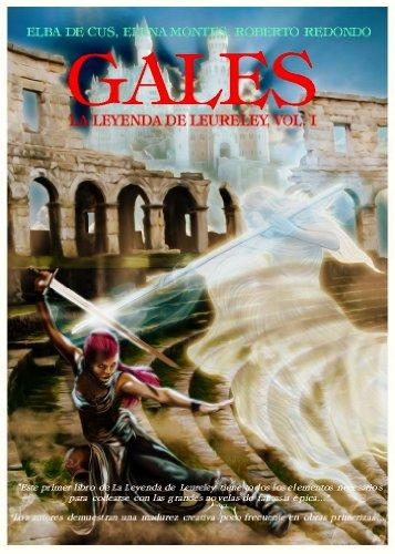 gales-version-corregida-y-mejorada-dic-2016-la-leyenda-de-leureley-spanish-edition