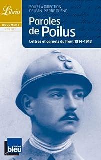 Paroles de poilus : lettres et carnets du front : 1914-1918, Anonyme