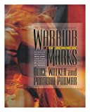 Warrior Marks : Female Genital Mutilation and the Sexual Blinding of Women, Walker, Alice and Parmar, Pratibha, 0151000611