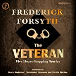 The Veteran: Five Heart-Stopping Stories | Frederick Forsyth