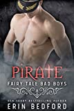 Pirate (Fairy Tale Bad Boys Book 2)