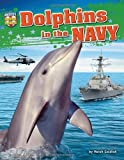 Bottlenose Dolphins in the Navy, Meish Goldish and Sam H. Ridgway, 1617724513