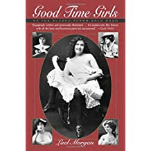 Good Time Girls: Of the Alaska/Yukon Gold Rush