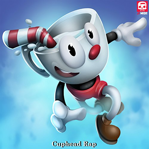 Cuphead Rap [Explicit]
