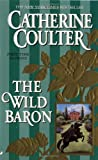 The Wild Baron, Catherine Coulter, 0515120448