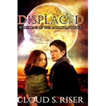 Displaced (Achlivan Cycle) (Volume 1)