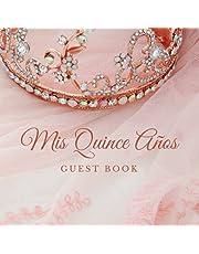 Guest Book: Quinceñera Quince Años   15 Year Old Birthday   Visitor Sign-In Log Book   Libro de invitados para quinceañeras