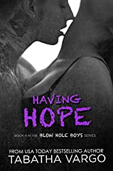 Having Hope (The Blow Hole Boys Book 4)