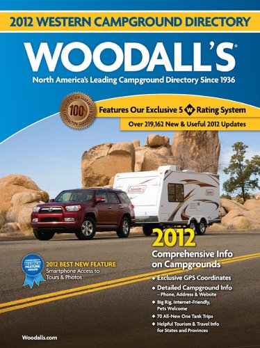 Download Woodall's Western America Campground Directory, 2012 (Woodall's Guide) pdf epub