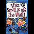 My Weird School #5: Miss Small Is off the Wall! (My Weird School series)