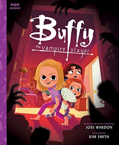 Buffy the Vampire Slayer: A Picture Book (Pop (Read Aloud Halloween Books For Children)