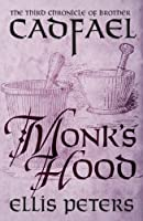 Monk's Hood (Chronicles Of Brother Cadfael)