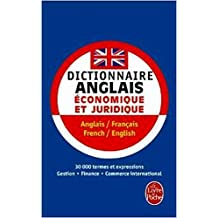 French to English and English to French Business and Legal Dictionary / Dictionnaire Francais Anglais et Anglais Francais Economique et Juridique