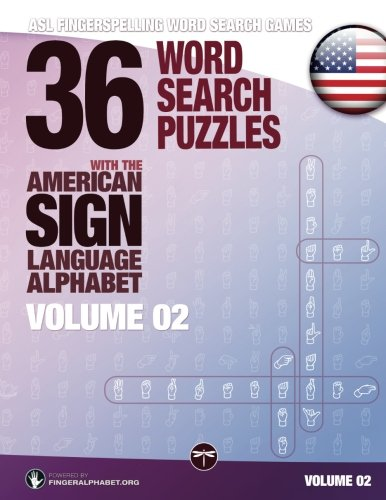 Fingerspelling Word Search Games - 36 Word Search Puzzles with the American Sign Language Alphabet: Volume 02