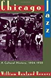 img - for Chicago Jazz: A Cultural History, 1904-1930 by William Howland Kenney (1994-10-27) book / textbook / text book