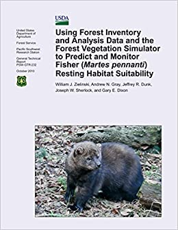 Book Using Forest Inventory and Analysis Data and the Forest Vegetation Simulator to Predict and Monitor Fisher (Martes pennanti) Resting Habitat Suitability