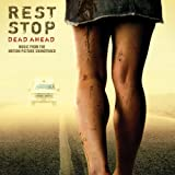: Rest Stop Dead Ahead Original Soundtrack