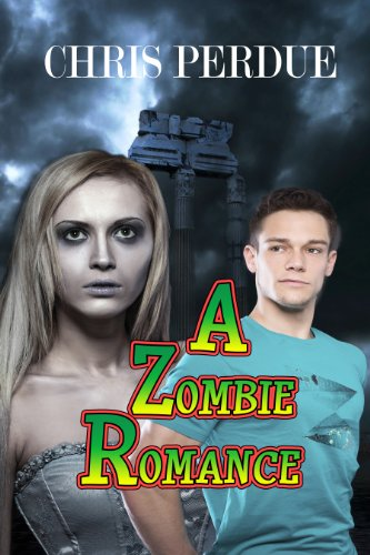A Zombie Romance by [Perdue, Chris]