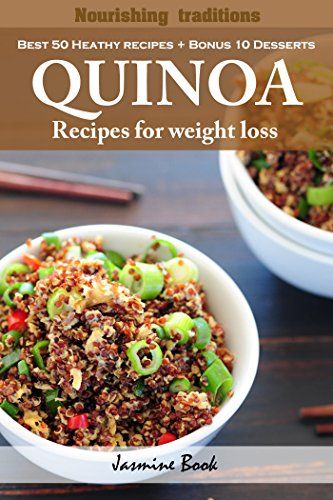 Nourishing traditions  Quinoa recipes for weight loss (50