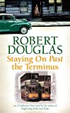 Staying On Past the Terminus (18 Dalbeattie Street 2)