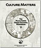 img - for Culture Matters: The Peace Corps Cross-Cultural Workbook book / textbook / text book