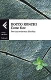 img - for Come fare (Campi del sapere) (Italian Edition) book / textbook / text book