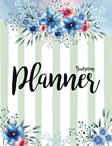 Budgeting Planner: Expense Finance Budget By A Year Monthly Weekly & Daily Bill Budgeting Planner And Organizer Tracker Workbook Journal | Blue Floral ... Business Money Notebook Planning Worksheets) ()