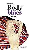 Body blues. Un secret par Boublil