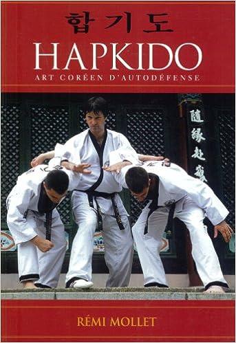 Amazon.com: Hapkido : Art coréen dautodéfense ...