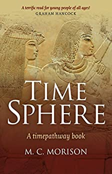 Time Sphere: A Timepathway Book by [Morison, Murray C.]