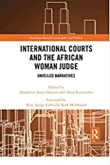 International Courts and the African Woman Judge (Routledge Research in Gender and Politics) Paperback
