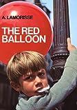 The Red Balloon by Albert Lamorisse (1967-08-15)