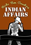 img - for Ride 'Em Cowboy: Indian Affairs book / textbook / text book