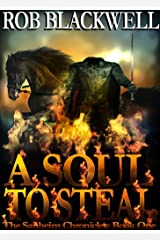 A Soul To Steal (The Sanheim Chronicles Book 1) Kindle Edition