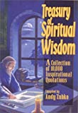 Treasury of Spiritual Wisdom: A Collection of 10,000 Inspirational Quotations