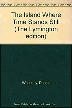 The Island Where Time Stands Still (The Lymington edition)