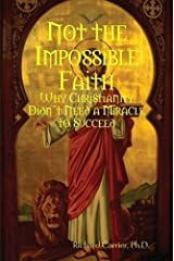 Not the Impossible Faith Paperback