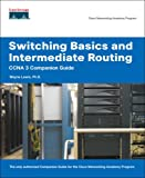 Switching Basics and Intermediate Routing, Wayne Lewis, 1587131706