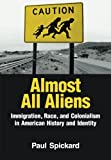 Almost All Aliens 1st Edition