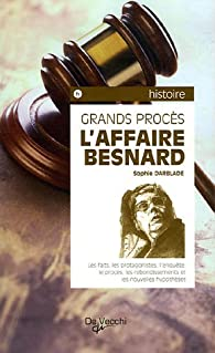 L'Affaire Besnard par Sophie Darblade-Mamouni