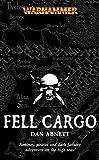 Fell Cargo, Dan Abnett, 1844163016