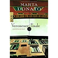 Veroneser Finale: Commissario Fontanaros erster Fall (Fontanaro ermittelt, Band 1)