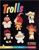 Trolls (Schiffer Military History)