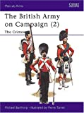 The British Army on Campaign (2): The Crimea 1854-56
