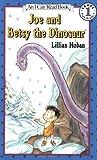 Joe and Betsy the Dinosaur, Lillian Hoban, 0064442098