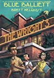 The Wright 3 by Blue Balliett front cover